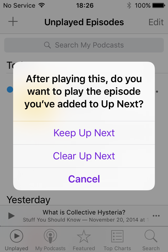screen shot of alert message: After playing this, do you wan to play the episode you've added to Up Next?