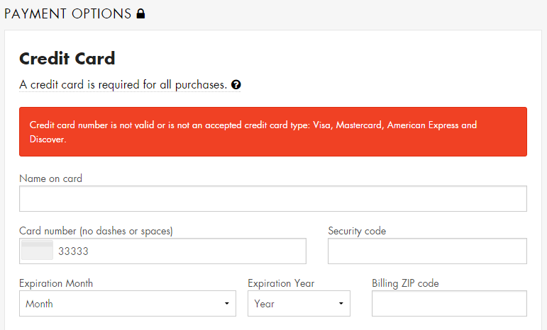 screenshot of a form error message reading credit card number is not valid or is not an accepted card type