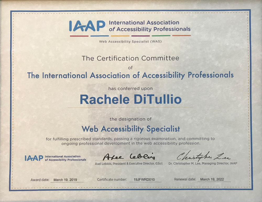 IAAP WAS certificate for Rachele DiTullio awarded March 19, 2019.