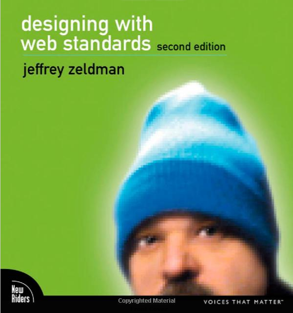 book cover for designing with web standards. it shows the top half of the author's head wearing his iconic blue beanie hat.
